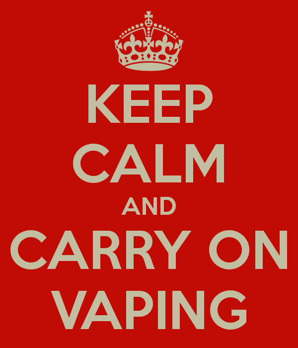 keep calm and carry on vaping